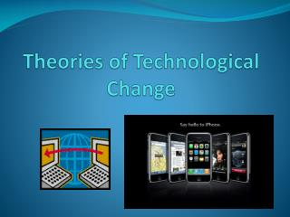 Theories of Technological Change