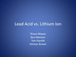 Lead Acid vs. Lithium Ion