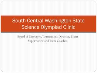 South Central Washington State Science Olympiad Clinic