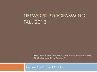 Network Programming Fall 2013