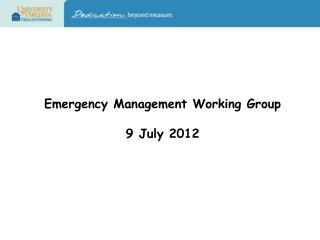 Emergency Management Working Group 9 July 2012