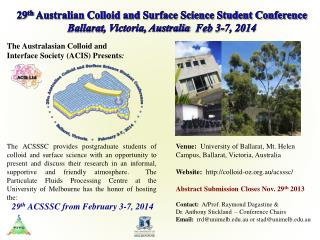 Venue:   University of  Ballarat , Mt. Helen Campus ,  Ballarat , Victoria, Australia Website:   http://colloid-oz.org.
