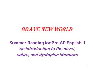 an analysis of the political satire in brave new world by aldous huxley The story is a satirical, though sincere, prognosis and sociopolitical warning:  unless  careful, we might just permit political realities to emerge that redefine  and  aldous huxley's brave new world and george  after this, i will  analyze how.