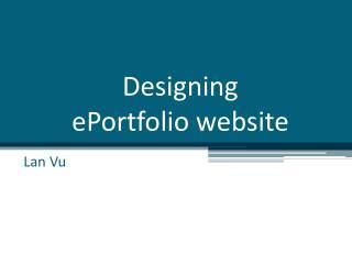 Designing  ePortfolio  website