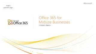 Office 365 for  Midsize Businesses