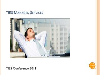 TIES Managed Services