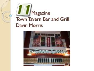 Magazine Town Tavern Bar and Grill Davin  Morris