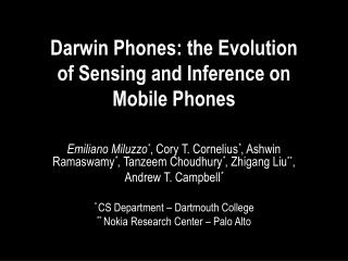 Darwin Phones: the Evolution  of Sensing and Inference on  Mobile Phones