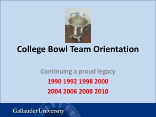 College Bowl Team Orientation