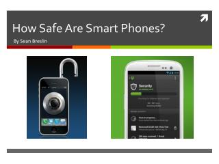 How Safe Are Smart Phones?