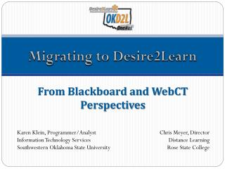 From Blackboard and WebCT Perspectives