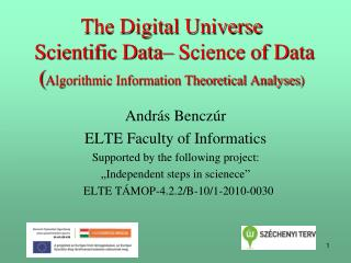 The Digital  Universe Scientific  Data– Science of Data   ( Algorithmic Information Theoretical Analyses )