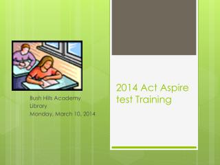 2014 Act Aspire test Training
