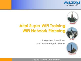 Altai  Super  WiFi Training WiFi  Network Planning