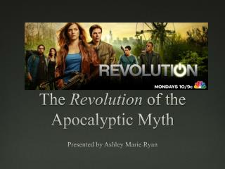 The  Revolution  of the Apocalyptic Myth