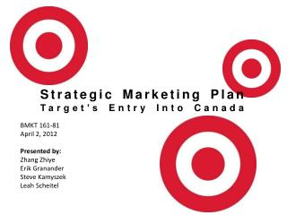 Strategic Marketing Plan Target's Entry Into Canada