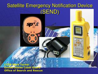 Satellite Emergency Notification Device  (SEND)