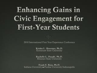Enhancing Gains in Civic Engagement for First-Year Students