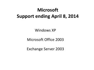 Microsoft Support ending April 8, 2014
