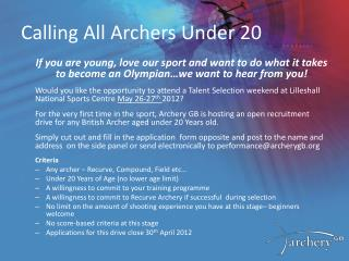 Calling All Archers Under 20