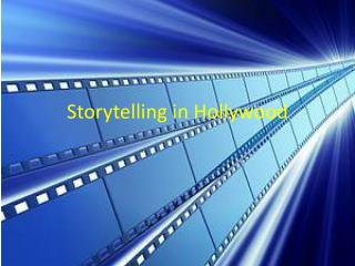 Storytelling in Hollywood