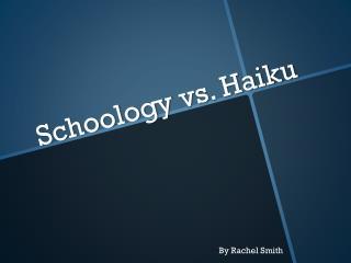 Schoology  vs. Haiku