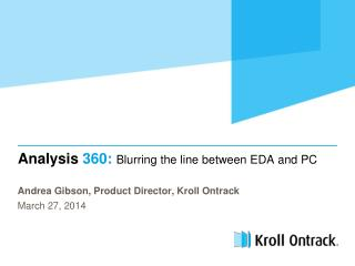 Analysis  360:  Blurring the line between EDA and PC