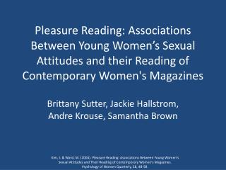 Pleasure Reading: Associations Between Young Women's Sexual Attitudes and their Reading of Contemporary Women's Magazin