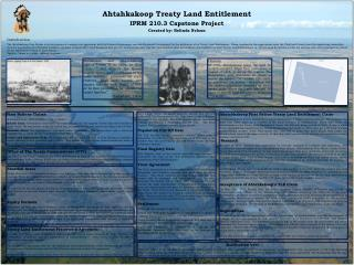 Ahtahkakoop  Treaty Land Entitlement IPRM 210.3 Capstone Project Created by: Belinda Nelson