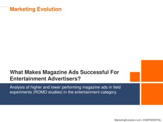 What Makes Magazine Ads Successful For Entertainment Advertisers?