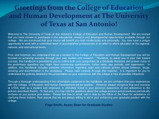 Greetings from the College of Education and Human Development at The University of Texas at San Antonio!