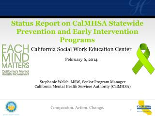 Status Report on  CalMHSA Statewide Prevention and Early Intervention Programs