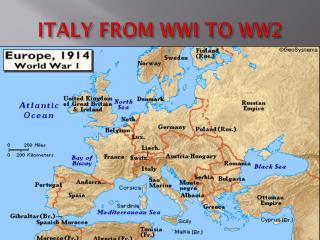 ITALY FROM WWI TO WW2