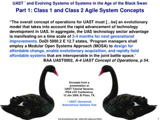 UAST  *  and Evolving Systems of Systems in the Age of the Black Swan Part 1: Class 1 and Class 2 Agile System Concepts