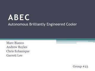 ABEC Autonomous Brilliantly Engineered Cooler