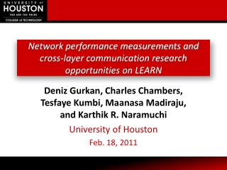 Network  performance measurements and cross-layer communication  research opportunities  on LEARN