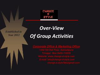Over-View  Of Group Activities