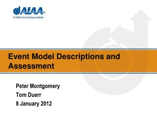 Event Model Descriptions and Assessment