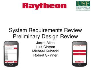 System Requirements Review Preliminary Design Review