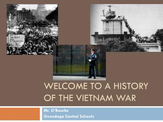 Welcome to A History of the Vietnam War