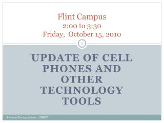 Flint Campus 2:00 to 3:30 Friday,  October 15, 2010