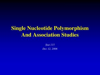 Single Nucleotide Polymorphism And Association Studies
