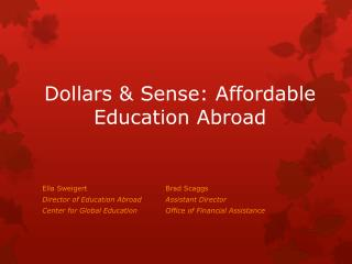 Dollars & Sense: Affordable Education Abroad