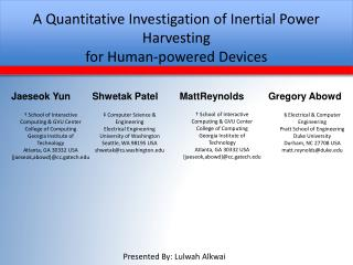 A Quantitative Investigation of Inertial Power Harvesting for Human-powered Devices