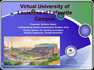 Virtual University of  Louisiana  at Lafayette Campus