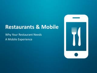 Restaurants & Mobile