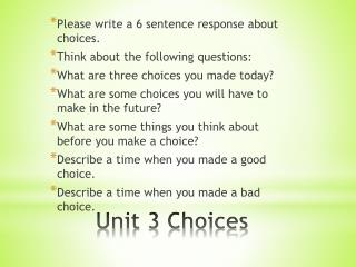 Unit 3 Choices