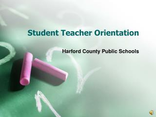 Student Teacher Orientation