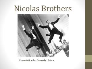 Nicolas Brothers