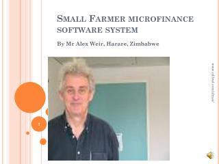 Small Farmer microfinance software system